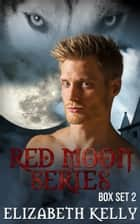 Red Moon Series Books Four and Five ebook by
