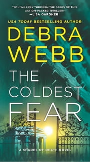 The Coldest Fear - A Thriller ebook by Debra Webb