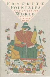 Favorite Folktales from Around the World ebook by Jane Yolen