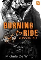 Burning to Ride ebook by Michele De Winton