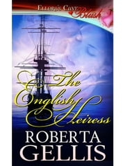 The English Heiress (Heiress, Book One) ebook by Roberta Gellis