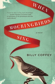 When Mockingbirds Sing ebook by Billy Coffey