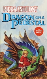 Dragon on a Pedestal ebook by Piers Anthony