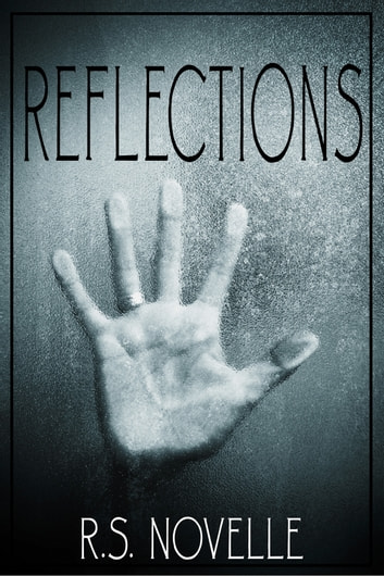 Reflections ebook by R.S. Novelle