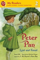 Peter Pan - Lost and Found ebook by Susan Hill,J. M. Barrie