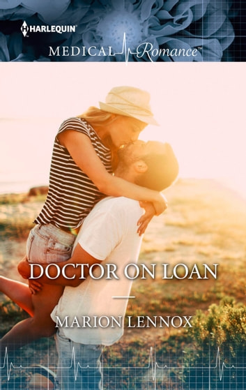 Doctor on Loan ebook by Marion Lennox