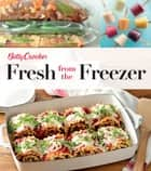 Betty Crocker Fresh from the Freezer ebook by Betty Crocker
