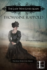 The Lady Who Lived Again 電子書 by Thomasine Rappold