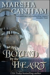 Bound By The Heart ebook by Marsha Canham