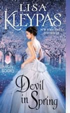 Devil in Spring ebook by Lisa Kleypas
