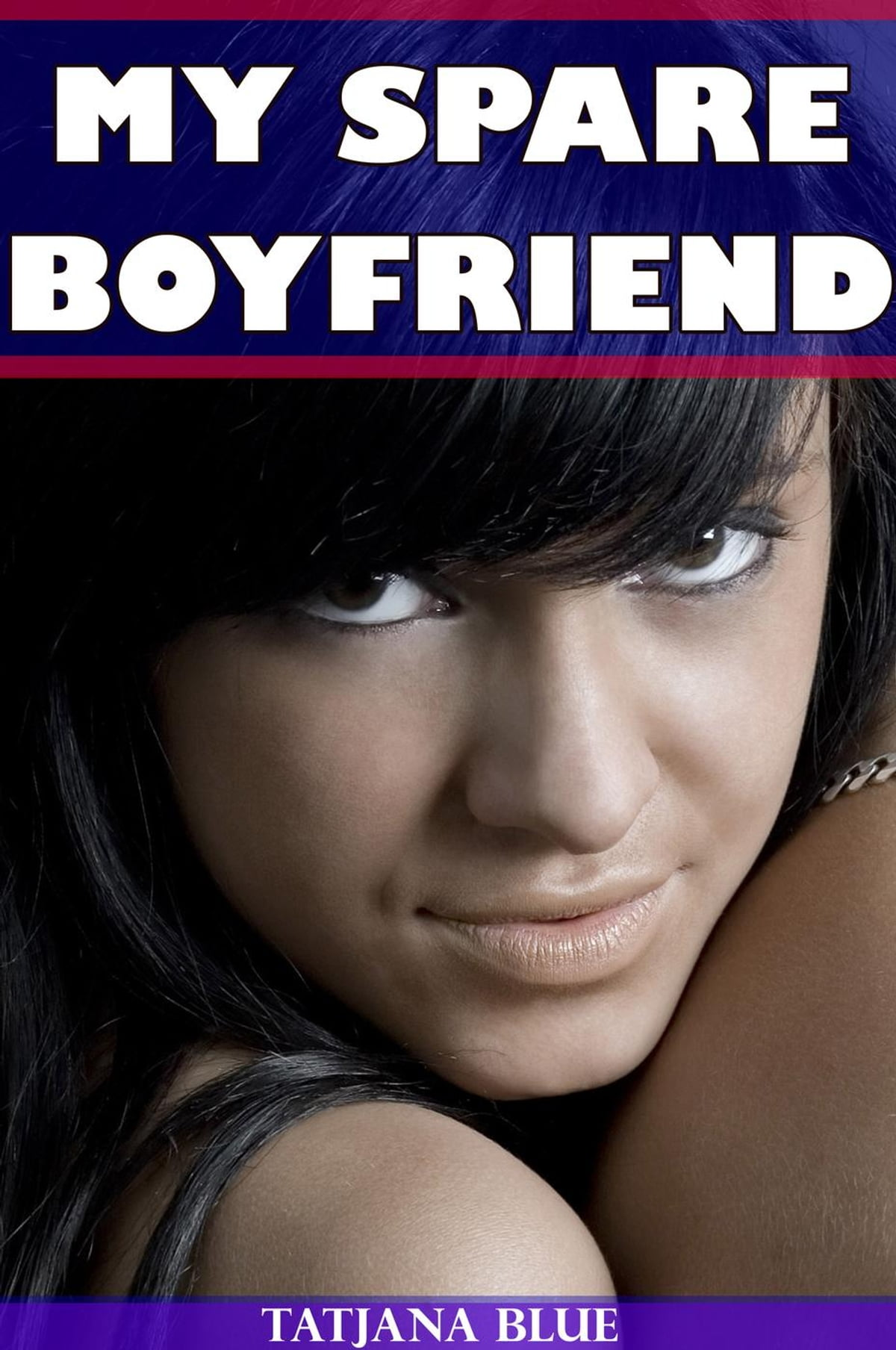 my spare boyfriend (mmf bi threesome) ebooktatjana blue