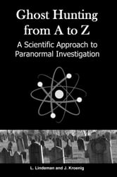 Ghost Hunting from A to Z ebook by Lowell Lindeman