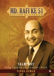 Md. Rafi ke 51 Geeton Ki sargam - Song Sargam or Swarlipi Book ebook by Vinod Kumar