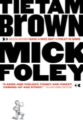 Tietam Brown ebook by Mick Foley