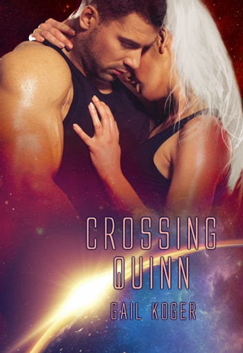 Crossing Quinn ebook by Gail Koger