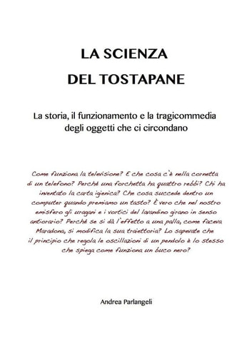 La scienza del tostapane ebook by Andrea Parlangeli