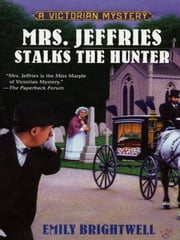 Mrs. Jeffries Stalks the Hunter ebook by Emily Brightwell