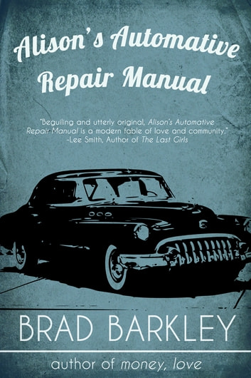 Alison's Automotive Repair Manual ebook by Brad Barkley