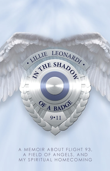In The Shadow of a Badge ebook by Lillie Leonardi