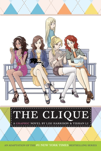 The Clique: The Manga eBook by Lisi Harrison,Yishan Li
