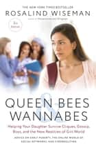 Queen Bees and Wannabes, 3rd Edition ebook by Rosalind Wiseman