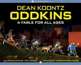 Oddkins: A Fable for All Ages - A Fable for All Ages ebook by Dean Koontz,Christopher Zavisa