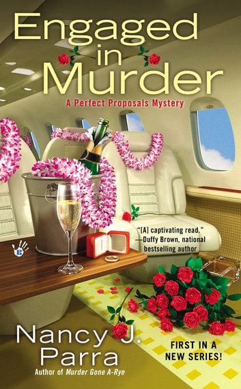 Engaged in Murder ebook by Nancy J. Parra