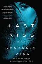 Last Kiss ebook by Laurelin Paige