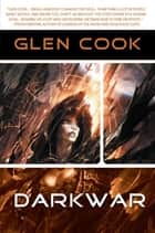 Darkwar ebook by Glenn Cook