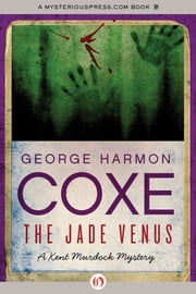 The Jade Venus ebook by George Harmon Coxe