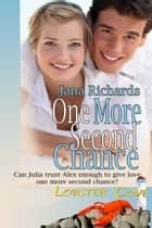 One More Second Chance ebook by Jana  Richards