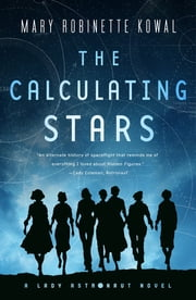 The Calculating Stars - A Lady Astronaut Novel 電子書 by Mary Robinette Kowal