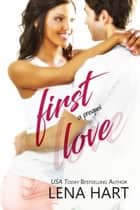 First Love - Jake & Sabrina ebook by Lena Hart