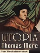 Utopia: Edited By Henry Morley (Mobi Classics) ebook by Thomas More, Gilbert Burnet (Translator)