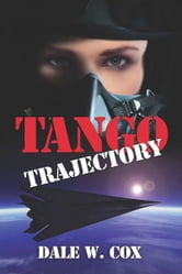 Tango Trajectory ebook by Dale Cox