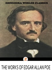 The Complete Works Of Edgar Allan Poe - In Five Volumes ebook by Edgar Allan Poe