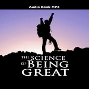 Science of Being Great, The audiobook by Wallace D. Wattles
