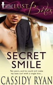 Secret Smile ebook by Cassidy Ryan