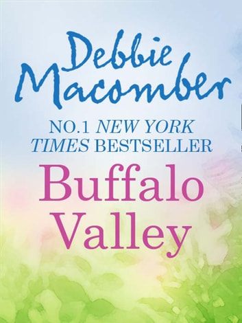 Buffalo Valley (Mills & Boon M&B) ebook by Debbie Macomber