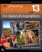 The Photoshop Elements 13 Book for Digital Photographers ebook by Scott Kelby, Matt Kloskowski