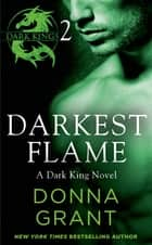 Darkest Flame: Part 2 ebook by Donna Grant