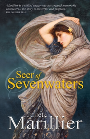 Seer of Sevenwaters: A Sevenwaters Novel 5 ebook by Juliet Marillier