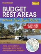 Budget Rest Areas around New South Wales ebook by Smedley, Paul