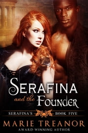Serafina and the Founder ebook by Marie Treanor