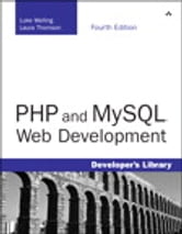 PHP and MySQL Web Development ebook by Luke Welling,Laura Thomson