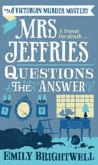 Mrs Jeffries Questions the Answer ebook by Emily Brightwell