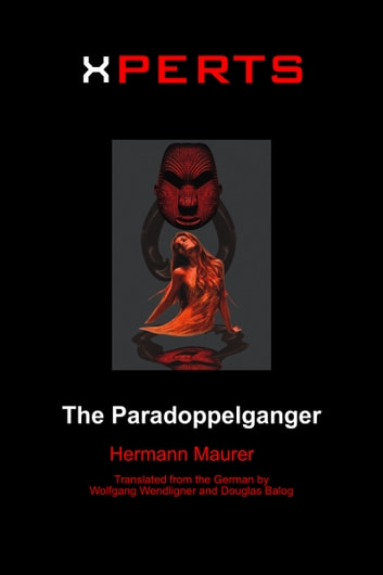 Xperts: The Paradoppelganger ebook by Hermann Maurer