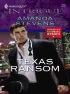 Texas Ransom ebook by Amanda Stevens