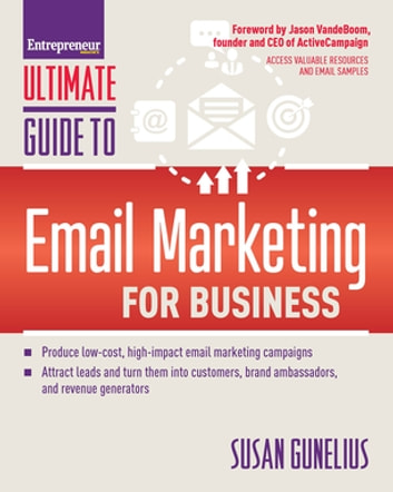 Ultimate Guide to Email Marketing for Business ebook by Susan Gunelius