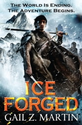 Ice Forged ebook by Gail Z. Martin